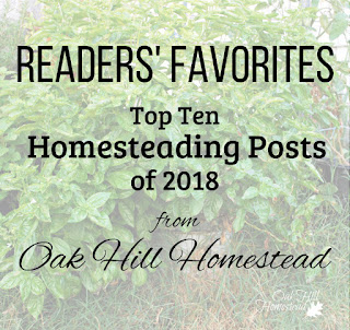 Readers' favorite homesteading posts from Oak Hill Homestead