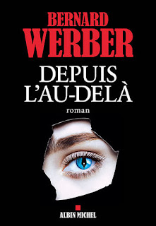 Depuis l'au-delà - Bernard Werber