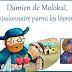 Damien de Molokaï missionnaire parmi les lépreux