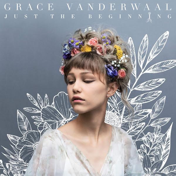 Grace VanderWaal - Just the Beginning Cover