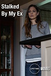 Watch Stalked By My Ex Online Free 2017 Putlocker