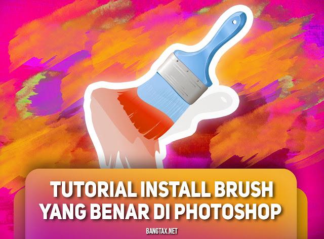 Tutorial Install Brush Yang Benar dan Cepat di Photoshop