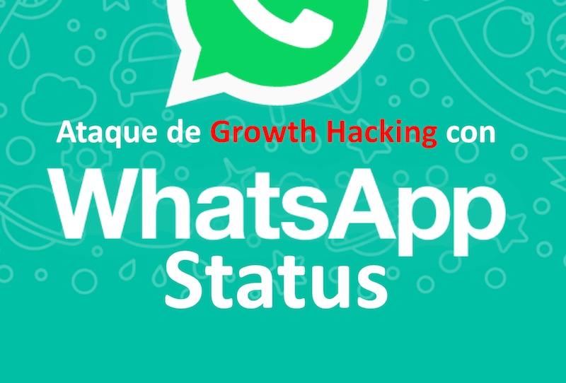 Ataque De Growth Hacking Con Whatsapp Status Whatsapp