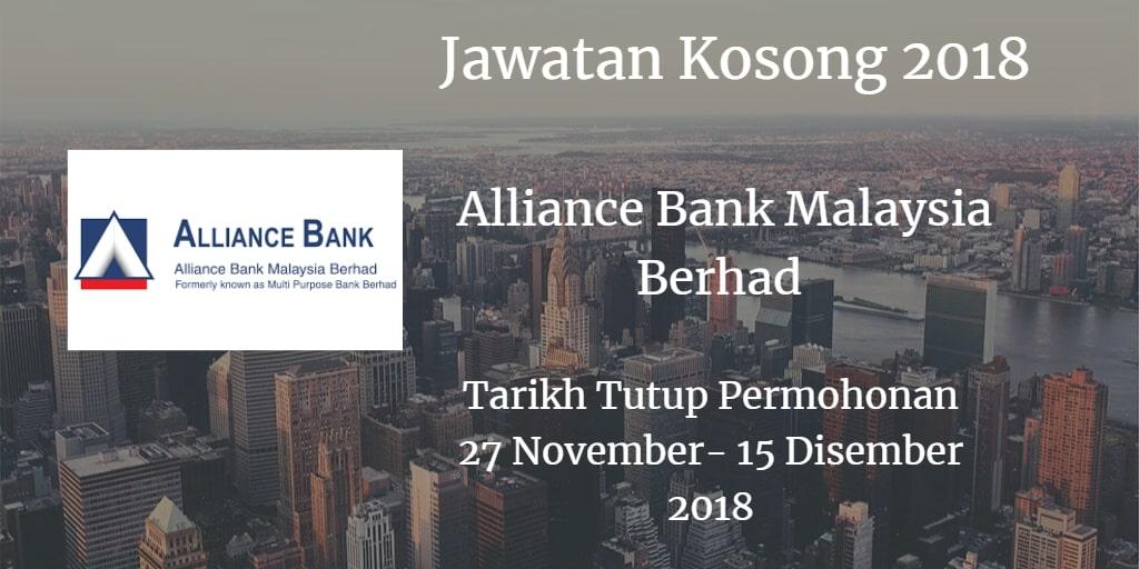 Jawatan Kosong Alliance Bank Malaysia Berhad 27 November - 15 Disember 2018
