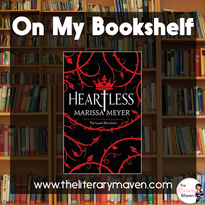 "Heartless by Marissa Meyer is a ""prequel"" to Alice's Adventures in Wonderland and reveals how the Queen of Hearts, Catherine, became such a fury-filled tyrant. Catherine's story begins with her dream of opening a bakery, her overbearing, but well-meaning mother and a secret love. Read on for more of my review and ideas for classroom application."