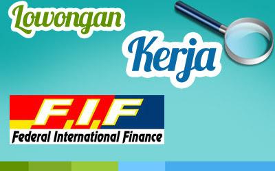 Lowongan Kerja FIF Group Cabang Pondok Gede MEI 2017
