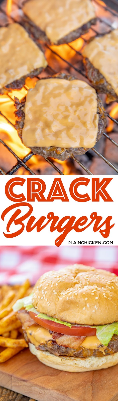 Crack Burger - burgers loaded with cheddar, bacon and ranch! Our all-time favorite burger! We always make extra and freeze the patties for later. #grilling #burgers #beefrecipes