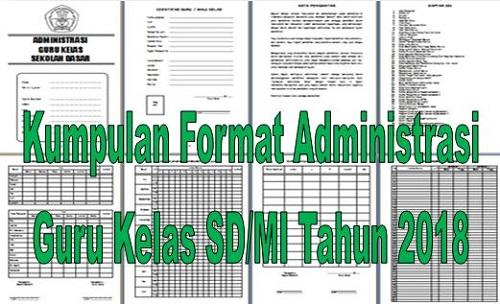 Kumpulan Format Administrasi Guru Kelas SD/MI Terbaru