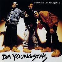 Da Youngsta's - Somethin 4 Da Youngsta's (1992)