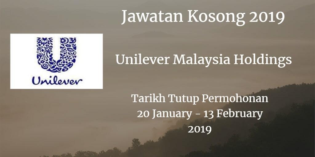 Jawatan Kosong Unilever Malaysia Holdings 20 January - 13 February 2019