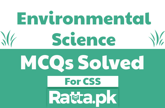 Environmental Science MCQs with Answers Key for CSS