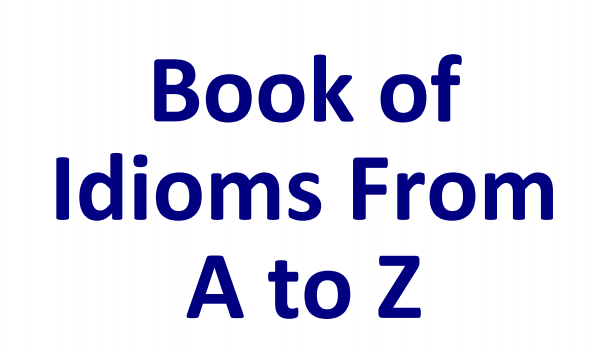 Idioms and Phrases PDF Download for Competitive Exams