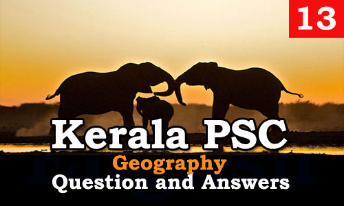 Kerala PSC Geography Question and Answers - 13