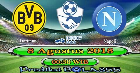 Prediksi Bola855 Dortmund vs Napoli 8 Agustus 2018