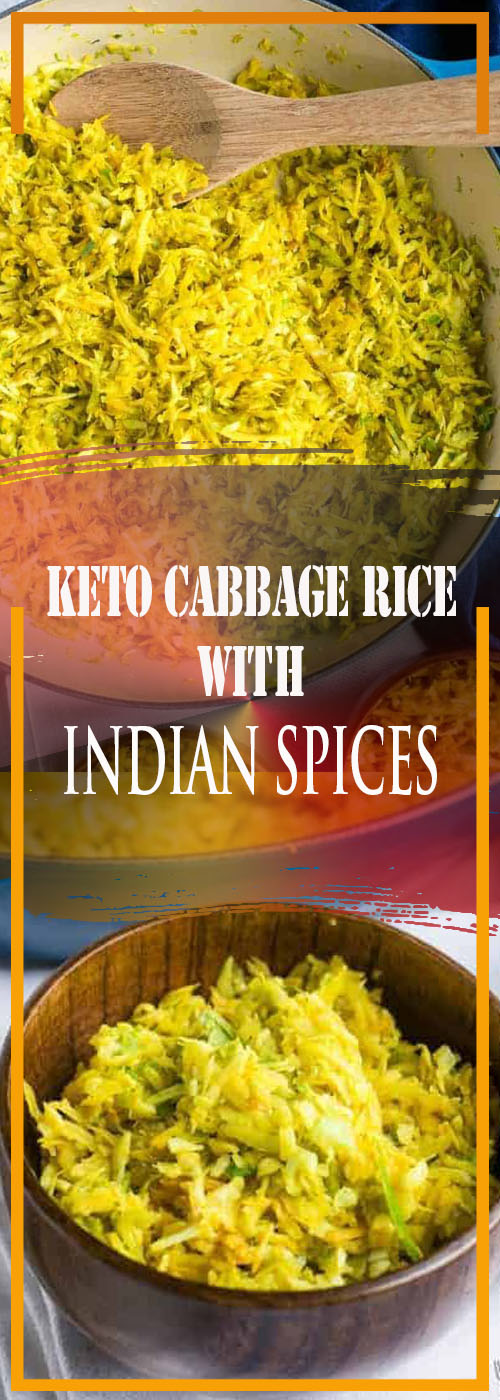 KETO CABBAGE RICE WITH INDIAN SPICES RECIPE