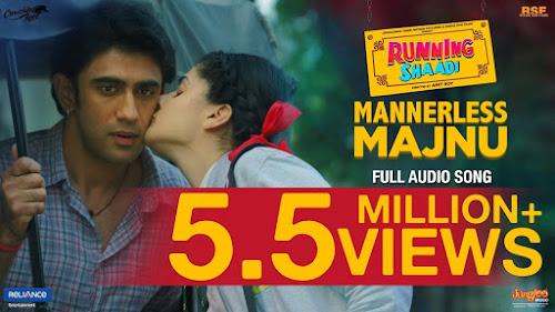 Mannerless Majnu - Running Shaadi (2017)