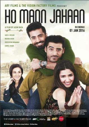 Ho Mann Jahaan 2016 HDRip 1080p Full Movie Pakistani Urdu Watch Online Full Movie Download Worldfree4u 9xmovies