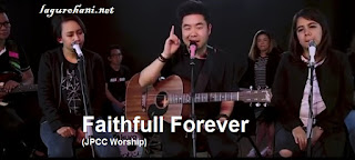 Download Lagu Rohani Faithfull Forever (JPCC Worship)