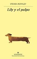 Lily y el Pulpo por Steven Rowley