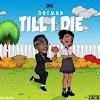 [Music] Dotman – Till I Die (prod. Vstix)