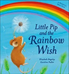Little Pip And The Rainbow Wish by Elizabeth Baguley, part of book review list about colors and rainbows