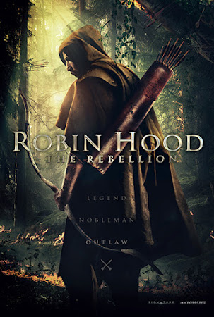 Poster Of Hollywood Film Watch Online Robin Hood The Rebellion 2018 Full Movie Download Free Watch Online 300MB