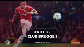 Manchester United vs Club Brugge 3-1 All Goals & Highligts Video