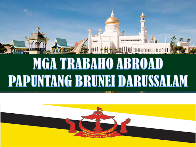 Brunei is one of the top countries that Filipino migrant workers target to find employment because it is closer to the Philippines, and it is more relaxed compared to other Muslim countries like in the Middle East. It is rich, has very low cost of living and offers tax free remuneration. Here are the jobs, the latest approved job orders for overseas workers or for those who wish to work abroad.   Brunei is one of the top countries that Filipino migrant workers target to find employment because it is closer to the Philippines, and it is more relaxed compared to other Muslim countries like in the Middle East. It is rich, has very low cost of living and offers tax free remuneration. If you are looking for employment and want to work in Brunei, check out  the list of latest approved job orders from POEA  below.   Interested job applicants may apply directly to the agency online through their website.  We are not affiliated to any of these agencies. We encourage job applicants to report to POEA any violation on the recruitment process.     The following jobs are approved by POEA. Please be reminded that we are not a recruitment industry and we are not affiliated to any of the agencies mentioned here below. All the job orders was taken from the POEA jobs order website and was only linked to agency details for easier navigation for the visitors.       Country : BRUNEI DARUSSALAM   Country   Position   Agency    Date Approved   JO Balance BRUNEI DARUSSALAM ATTENDANT CHILD CARE DREAM FORCE INTERNATIONAL MANPOWER SERVICES INC 11/14/2016 8 BRUNEI DARUSSALAM COOK DREAM FORCE INTERNATIONAL MANPOWER SERVICES INC 11/14/2016 10 BRUNEI DARUSSALAM DIRECTOR MANAGING CAREER INTERNATIONAL MANPOWER SOLUTION INC 11/14/2016 1 BRUNEI DARUSSALAM DRIVER CAREER INTERNATIONAL MANPOWER SOLUTION INC 11/14/2016 1 BRUNEI DARUSSALAM ELECTRICIAN CAREER INTERNATIONAL MANPOWER SOLUTION INC 11/14/2016 2 BRUNEI DARUSSALAM ENGINEER CAREER INTERNATIONAL MANPOWER SOLUTION INC 11/14/2016 3 BRUNEI DARUSSALAM HELPER GENERAL CAREER INTERNATIONAL MANPOWER SOLUTION INC 11/14/2016 4 BRUNEI DARUSSALAM HELPER KITCHEN DREAM FORCE INTERNATIONAL MANPOWER SERVICES INC 11/14/2016 6 BRUNEI DARUSSALAM MAKER BEVERAGE DREAM FORCE INTERNATIONAL MANPOWER SERVICES INC 11/14/2016 4 BRUNEI DARUSSALAM MANAGER GENERAL CAREER INTERNATIONAL MANPOWER SOLUTION INC 11/14/2016 1 BRUNEI DARUSSALAM MANAGER OPERATIONS CAREER INTERNATIONAL MANPOWER SOLUTION INC 11/14/2016 1 BRUNEI DARUSSALAM OFFICER MARKETING ANGELEX ALLIED AGENCY 11/14/2016 1 BRUNEI DARUSSALAM OFFICER SAFETY CAREER INTERNATIONAL MANPOWER SOLUTION INC 11/14/2016 1 BRUNEI DARUSSALAM OPERATOR BATCHING PLANT DREAM FORCE INTERNATIONAL MANPOWER SERVICES INC 11/14/2016 1 BRUNEI DARUSSALAM STAFF FOOD PREPARATION OVERSEAS PROFESSIONAL ACHIEVERS INTL (OPAS) INC (FOR OVERSEAS PERFORMING A 11/14/2016 1 BRUNEI DARUSSALAM SUPERVISOR CAREER INTERNATIONAL MANPOWER SOLUTION INC 11/14/2016 4 BRUNEI DARUSSALAM SUPERVISOR MANUMOTI MANPOWER INTERNATIONAL INC 11/14/2016 1 BRUNEI DARUSSALAM TECHNICIAN CAREER INTERNATIONAL MANPOWER SOLUTION INC 11/14/2016 5 BRUNEI DARUSSALAM TECHNICIAN MACHINE MAINTENANCE DREAM FORCE INTERNATIONAL MANPOWER SERVICES INC 11/14/2016 4 BRUNEI DARUSSALAM WAITER/WAITRESS DREAM FORCE INTERNATIONAL MANPOWER SERVICES INC 11/14/2016 18 BRUNEI DARUSSALAM WAITER/WAITRESS OVERSEAS PROFESSIONAL ACHIEVERS INTL (OPAS) INC (FOR OVERSEAS PERFORMING A 11/14/2016 3 BRUNEI DARUSSALAM WAITRESS MANUMOTI MANPOWER INTERNATIONAL INC 11/14/2016 1 BRUNEI DARUSSALAM WORKER GENERAL CAREER INTERNATIONAL MANPOWER SOLUTION INC 11/14/2016 4 BRUNEI DARUSSALAM WORKER GENERAL DREAM FORCE INTERNATIONAL MANPOWER SERVICES INC 11/14/2016 2 BRUNEI DARUSSALAM ASSISTANT SHOP GLOBALPRO MULTISERVICES INC 11/11/2016 1 BRUNEI DARUSSALAM LABOURER RISE MANPOWER SERVICES INC 11/11/2016 1 BRUNEI DARUSSALAM OPERATOR MACHINERY GLOBALPRO MULTISERVICES INC 11/11/2016 1 BRUNEI DARUSSALAM SALES ASSISTANT PANACEA INTL EMPLOYMENT RESOURCES AGENCY INC 11/11/2016 1 BRUNEI DARUSSALAM SUPERVISOR HENSON INTERNATIONAL HUMAN RESOURCES INC 11/11/2016 1           DARUSSALAM TECHNICIAN PANACEA INTL EMPLOYMENT RESOURCES AGENCY INC 11/11/2016 2 BRUNEI DARUSSALAM CHEF COOK BAILEY CORPORATION 11/10/2016 2 BRUNEI DARUSSALAM COOK STAFF SEEKERS INT'L MANPOWER CORPORATION 11/10/2016 1 BRUNEI DARUSSALAM COOK MIGRANT WORKERS MANPOWER AGENCY INC 11/10/2016 1 BRUNEI DARUSSALAM COOK RISE MANPOWER SERVICES INC 11/10/2016 1 BRUNEI DARUSSALAM COOK ASSISTANT MIGRANT WORKERS MANPOWER AGENCY INC 11/10/2016 1 BRUNEI DARUSSALAM DRIVER TRAILER PERIDOT INTERNATIONAL RESOURCES, INC. 11/10/2016 25 BRUNEI DARUSSALAM ELECTRICIAN AUTO PERIDOT INTERNATIONAL RESOURCES, INC. 11/10/2016 10 BRUNEI DARUSSALAM LABORER GENERAL PERIDOT INTERNATIONAL RESOURCES, INC. 11/10/2016 20 BRUNEI DARUSSALAM MAKER COFFEE MIGRANT WORKERS MANPOWER AGENCY INC 11/10/2016 1 BRUNEI DARUSSALAM MAKER COFFEE BAILEY CORPORATION 11/10/2016 3 BRUNEI DARUSSALAM MECHANIC PERIDOT INTERNATIONAL RESOURCES, INC. 11/10/2016 10 BRUNEI DARUSSALAM OPERATOR HEAVY EQUIPMENT PERIDOT INTERNATIONAL RESOURCES, INC. 11/10/2016 25 BRUNEI DARUSSALAM SUPERVISOR FOOD BAILEY CORPORATION 11/10/2016 1 BRUNEI DARUSSALAM TECHNICIAN MIGRANT WORKERS MANPOWER AGENCY INC 11/10/2016 1 BRUNEI DARUSSALAM WAITER/WAITRESS BAILEY CORPORATION 11/10/2016 6 BRUNEI DARUSSALAM WELDER PERIDOT INTERNATIONAL RESOURCES, INC. 11/10/2016 10 BRUNEI DARUSSALAM COOK BAGUIO BENGUET INTERNATIONAL RECRUITMENT AGENCY INC 11/9/2016 1 BRUNEI DARUSSALAM COOK D A RODRIGO INTERNATIONAL INC (FOR REYSANT INTL SVCS INC) 11/9/2016 1 BRUNEI DARUSSALAM LABORER SHOP PHATES MANAGEMENT RESOURCES INC 11/9/2016 1 BRUNEI DARUSSALAM MECHANIC HEAVY TRUCK MIGRANT WORKERS MANPOWER AGENCY INC 11/9/2016 1 BRUNEI DARUSSALAM SEWER RURU GLOBAL RECRUITMENT SERVICES INC 11/9/2016 1 BRUNEI DARUSSALAM SUPERVISOR MIGRANT WORKERS MANPOWER AGENCY INC 11/9/2016 1 BRUNEI DARUSSALAM TECHNICIAN ASSOCIATE MIGRANT WORKERS MANPOWER AGENCY INC 11/9/2016 1 BRUNEI DARUSSALAM TECHNICIAN COMPUTER PHATES MANAGEMENT RESOURCES INC 11/9/2016 2 BRUNEI DARUSSALAM WAITER BAGUIO BENGUET INTERNATIONAL RECRUITMENT AGENCY INC 11/9/2016 2 BRUNEI DARUSSALAM WAITER/WAITRESS ZIPPY INTERNATIONAL RESOURCES, INC. 11/9/2016 2 BRUNEI DARUSSALAM WAITRESS SERVIECON INTERNATIONAL CORP. 11/8/2016 1 BRUNEI DARUSSALAM COOK D A RODRIGO INTERNATIONAL INC (FOR REYSANT INTL SVCS INC) 11/7/2016 1 BRUNEI DARUSSALAM DOMESTIC HELPER CENTURY HIGH HR INC 11/7/2016 28 BRUNEI DARUSSALAM MASSAGER HENSON INTERNATIONAL HUMAN RESOURCES INC 11/7/2016 1 BRUNEI DARUSSALAM SUPERVISOR MIGRANT WORKERS MANPOWER AGENCY INC 11/7/2016 1 BRUNEI DARUSSALAM TECHNICIAN QUINTINIANS PLACEMENT AGENCY INC 11/7/2016 1 BRUNEI DARUSSALAM HAIRDRESSER MIGRANT WORKERS MANPOWER AGENCY INC 11/4/2016 1 BRUNEI DARUSSALAM HOUSEKEEPING EJM GLOBAL MANPOWER CORPORATION 11/4/2016 1 BRUNEI DARUSSALAM LABORER SHOP AMPLE LABORPOOL INC. 11/4/2016 3 BRUNEI DARUSSALAM WAITER EJM GLOBAL MANPOWER CORPORATION 11/4/2016 1 BRUNEI DARUSSALAM WAITER/WAITRESS GREAT ONE INTERNATIONAL PLACEMENT AGENCY INC (FORMERLY GREAT ONE MANPOWER A 11/4/2016 1 BRUNEI DARUSSALAM WAITRESS STAFF SEEKERS INT'L MANPOWER CORPORATION 11/4/2016 1 BRUNEI DARUSSALAM ASSISTANT SHOP CONFEDERAL PROJECT MANPOWER SERVICES INC. 11/2/2016 1 BRUNEI DARUSSALAM DOMESTIC HELPER METRO GLOBAL SEARCH INTERNATIONAL NETWORK CORP 11/2/2016 50 BRUNEI DARUSSALAM HAIRSTYLIST HENSON INTERNATIONAL HUMAN RESOURCES INC 11/2/2016 1 BRUNEI DARUSSALAM MANAGER SACRED HEART INTERNATIONAL SERVICES, INC 11/2/2016 1 BRUNEI DARUSSALAM SALES SPECIALIST SACRED HEART INTERNATIONAL SERVICES, INC 11/2/2016 1 BRUNEI DARUSSALAM STAFF SALES SACRED HEART INTERNATIONAL SERVICES, INC 11/2/2016 1 BRUNEI DARUSSALAM WAITRESS CONFEDERAL PROJECT MANPOWER SERVICES INC. 11/2/2016 6 BRUNEI DARUSSALAM DRIVER MIGRANT WORKERS MANPOWER AGENCY INC 10/29/2016 1 BRUNEI DARUSSALAM TAILOR/SEWER MIGRANT WORKERS MANPOWER AGENCY INC 10/29/2016 9 BRUNEI DARUSSALAM ASSISTANT SHOP BUILDING BETTER LIVES MANPOWER SERVICES INTERNATIONAL INC 10/28/2016 3 BRUNEI DARUSSALAM BAKER BUILDING BETTER LIVES MANPOWER SERVICES INTERNATIONAL INC 10/28/2016 1 BRUNEI DARUSSALAM COOK MANUMOTI MANPOWER INTERNATIONAL INC 10/28/2016 1 BRUNEI DARUSSALAM COOK MIGRANT WORKERS MANPOWER AGENCY INC 10/28/2016 2 BRUNEI DARUSSALAM COOK ASSISTANT LAKAS TAO CONTRACT SERVICE LTD. CO. 10/28/2016 1 BRUNEI DARUSSALAM COOK PASTRY/BAKER BUILDING BETTER LIVES MANPOWER SERVICES INTERNATIONAL INC 10/28/2016 1 BRUNEI DARUSSALAM LABORER SHOP BUILDING BETTER LIVES MANPOWER SERVICES INTERNATIONAL INC 10/28/2016 2 BRUNEI DARUSSALAM SUPERVISOR RESTAURANT BUILDING BETTER LIVES MANPOWER SERVICES INTERNATIONAL INC 10/28/2016 1 BRUNEI DARUSSALAM WAITER/WAITRESS MIGRANT WORKERS MANPOWER AGENCY INC 10/28/2016 5 BRUNEI DARUSSALAM COOK BUILDING BETTER LIVES MANPOWER SERVICES INTERNATIONAL INC 10/27/2016 2 BRUNEI DARUSSALAM DISHWASHER BUILDING BETTER LIVES MANPOWER SERVICES INTERNATIONAL INC 10/27/2016 2 BRUNEI DARUSSALAM HORTICULTURIST EXCEL GREEN KARD INTL INC 10/27/2016 1 BRUNEI DARUSSALAM MANAGER QA/QC OMANFIL INTERNATIONAL MANPOWER DEVELOPMENT CORPORATION 10/27/2016 Open BRUNEI DARUSSALAM WAITRESS BUILDING BETTER LIVES MANPOWER SERVICES INTERNATIONAL INC 10/27/2016 4 BRUNEI DARUSSALAM MECHANIC KYR INTERNATIONAL MANPOWER SERVICES 10/24/2016 1 BRUNEI DARUSSALAM ASSISTANT FOOD PREPARATION RISE MANPOWER SERVICES INC 10/21/2016 2 BRUNEI DARUSSALAM DRIVER RISE MANPOWER SERVICES INC 10/21/2016 5 BRUNEI DARUSSALAM INSTALLER RISE MANPOWER SERVICES INC 10/21/2016 3 BRUNEI DARUSSALAM LABOURER RISE MANPOWER SERVICES INC 10/21/2016 10 BRUNEI DARUSSALAM DOMESTIC HELPER DREAM FORCE INTERNATIONAL MANPOWER SERVICES INC 10/20/2016 25 BRUNEI DARUSSALAM DRIVER HOUSEHOLD WORKER DREAM FORCE INTERNATIONAL MANPOWER SERVICES INC 10/20/2016 5 BRUNEI DARUSSALAM TECHNICIAN MMG INTERNATIONAL MANPOWER SERVICES CORPORATION 10/19/2016 1 BRUNEI DARUSSALAM BEAUTICIAN HENSON INTERNATIONAL HUMAN RESOURCES INC 10/14/2016 1 BRUNEI DARUSSALAM DRIVER GLOBALPRO MULTISERVICES INC 10/14/2016 1 BRUNEI DARUSSALAM TAILOR GLOBALPRO MULTISERVICES INC 10/14/2016 1 BRUNEI DARUSSALAM TAILOR EXCEL GREEN KARD INTL INC 10/14/2016 1  Disclaimer: the license information of employment agency on this website might change without notice, please contact the POEA for the updated information   SEE ALSO:  SINGAPORE AND HONGKONG JOBS FOR FILIPINOS THIS NOVEMBER NEW ZEALAND, ISRAEL, IRELAND, GABON, FIJI AND EQUATORIAL GUINEA JOBS FOR FILIPINOS THIS NOVEMBER  JOBS OPPORTUNITIES FOR FILIPINOS IN AUSTRALIA, BOTSWANA, CYPRUS, CURACAO, ALGERIA AND ANGOLA THIS NOVEMBER  JOBS OPPORTUNITIES FOR FILIPINOS IN TAIWAN AND CHINA THIS NOVEMBER  JOBS OPPORTUNITIES FOR FILIPINOS IN JAPAN THIS NOVEMBER  MALAYSIA, MACAU, PALAU AND THAILAND JOBS FOR FILIPINOS  FOR THOSE LOOKING FOR A LOCAL JOB: DOLE JOB FAIR SCHEDULED FROM NOVEMBER 4, 2016 TO DECEMBER 8, 2016  Brunei is one of the top countries that Filipino migrant workers target to find employment because it is closer to the Philippines, and it is more relaxed compared to other Muslim countries like in the Middle East. It is rich, has very low cost of living and offers tax free remuneration. Here are the jobs, the latest approved job orders for overseas workers or for those who wish to work abroad.
