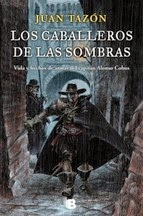 http://lecturasmaite.blogspot.com.es/2013/05/los-caballeros-de-las-sombras-de-juan.html