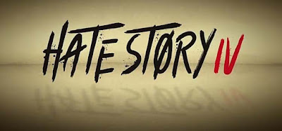 hate story 4 banner