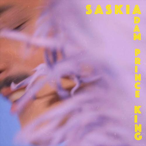 "Adam Prince King Drops New Single ""Saskia"""