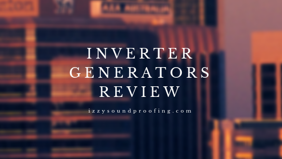 Best Quiet Inverter Generators 2019
