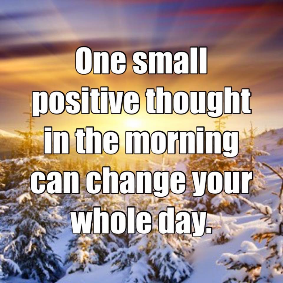 Positivity Can Changeyour Life: Quotes & Inspiration: One Small Positive Thought In The