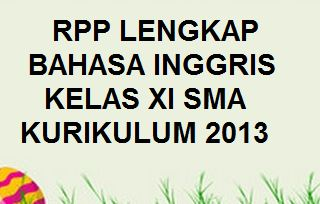 Silabus Prota Prosem Kkm Rpp Bahasa Inggris Kelas 11 Sma K13 Revisi 2019 Kherysuryawan Id