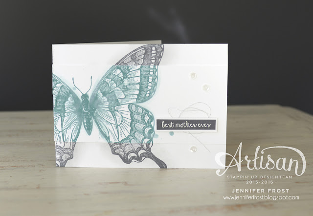 #TGIFc52, Love you Mom, Swallowtail, Stampin' Up!, And many more, Papercraft by Jennifer Frost