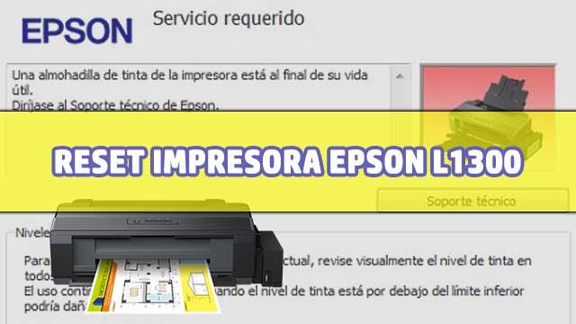 resetear almohadillas de la impresora EPSON L1300