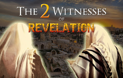 THE TWO WITNESSES AND PROPHETS OF REVELATION