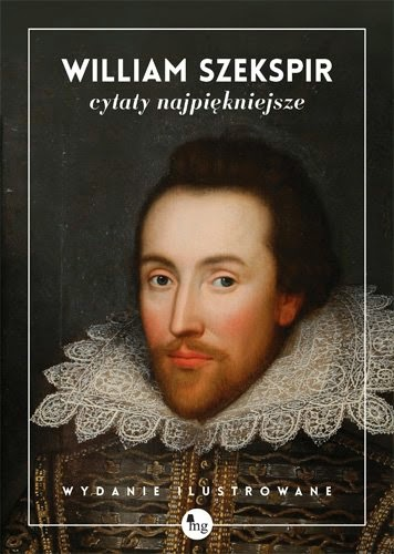 Najpiękniejsze Cytaty Szekspira Essentia