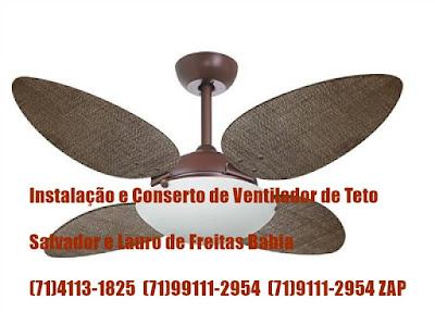Instalação de ventilador de teto em Lauro de Freitas-BA-71-4113-1825