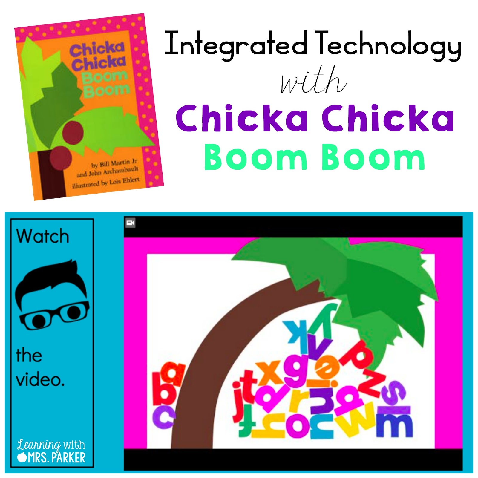 Integrated Technology with Chicka Chicka Boom Boom - Learning With ...