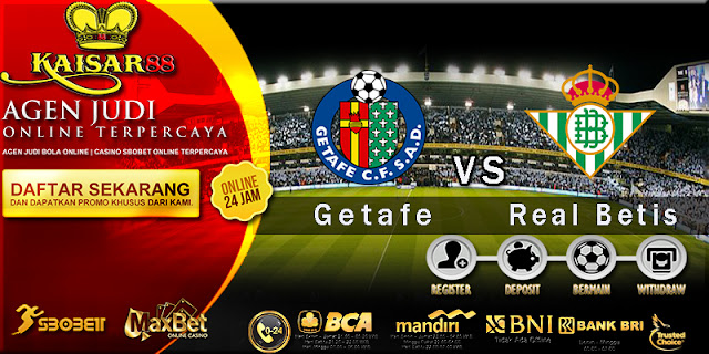 Prediksi Bola Jitu Getafe vs Real Betis 3 April 2018