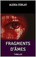 Fragments d'âmes-Alexia Ferlay