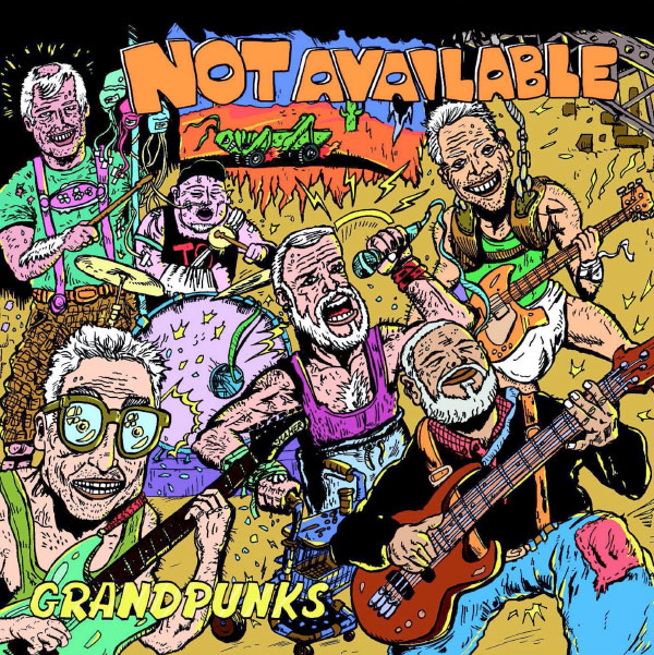 "Not Available announce new album ""Grandpunks"""