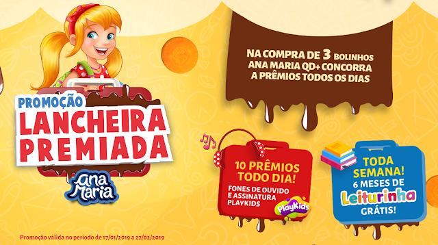 Promoção Ana Maria | Lancheira Premiada