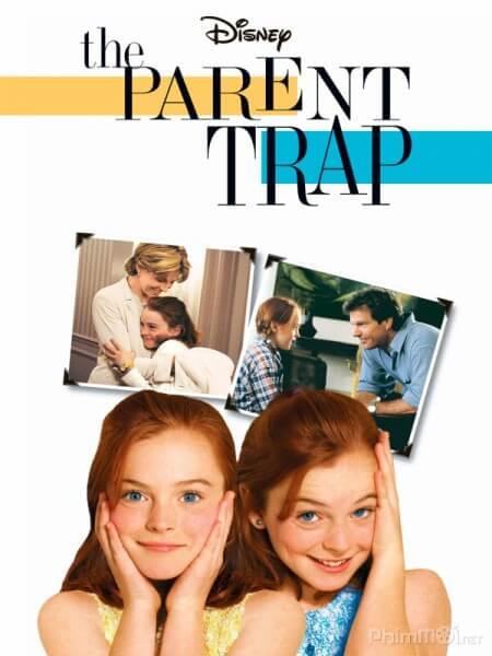 Bay phu huynh - The Parent Trap 1998 Vietsub