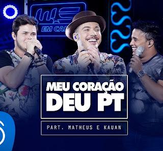 Baixar Wesley Safadão Part Matheus e Kauan – Meu coração deu Pt (2016)