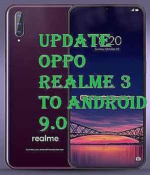 تفليش، وتحديث ،جهاز، أوبو ،.Firmware، Update، Oppo ،Realme 3، Android، 9.0
