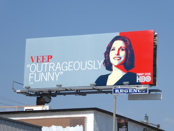 Veep Outrageously funny season 5 Emmy billboard