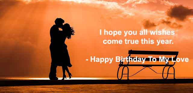 Sweet Happy Birthday Wishes, Messages & Quotes, Status To My Dear Lover