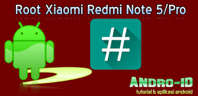 Root Redmi Note 5 Pro
